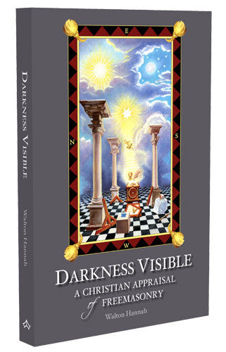Darkness Visible: A Christian Appraisal of Freemasons - St. Benedict's Catholic Store