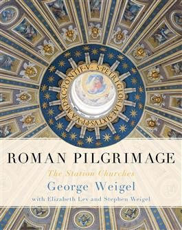 Roman Pilgrimage: The Station Churches - St. Benedict's Catholic Store