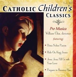 Catholic Children's Classics Vol. XIII - St. Benedict's Catholic Store