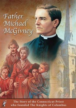 Father Michael McGivney DVD - St. Benedict's Catholic Store