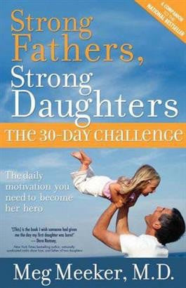 Strong Fathers, Strong Daughters - St. Benedict's Catholic Store