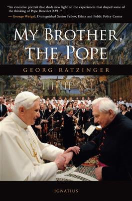 My Brother the Pope - St. Benedict's Catholic Store