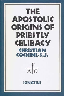 Apostolic Origins of Priestly Celibacy - St. Benedict's Catholic Store