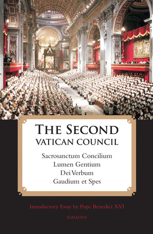 The Second Vatican Council: The Four Constitutions - St. Benedict's Catholic Store