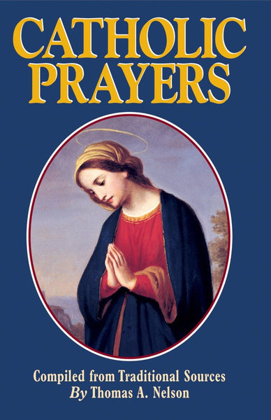 Catholic Prayers - St. Benedict's Catholic Store
