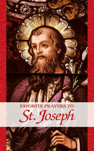 Favorite Prayers to St Joseph - St. Benedict's Catholic Store