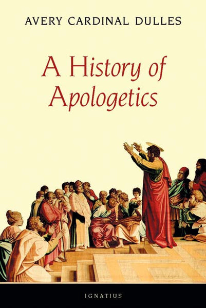 History of Apologetics - St. Benedict's Catholic Store