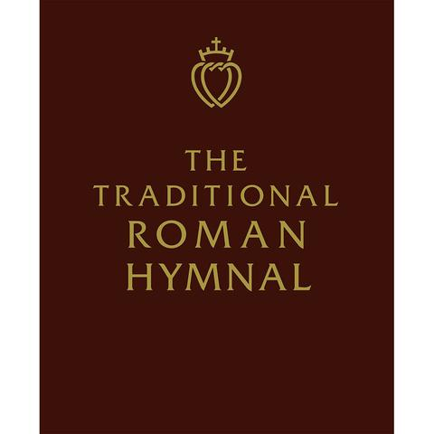Traditional Roman Hymnal 2nd Edition - St. Benedict's Catholic Store