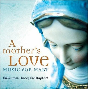 Mother's Love Music for Mary CD - St. Benedict's Catholic Store