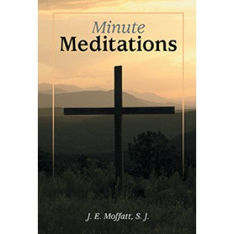 Minute Meditations - St. Benedict's Catholic Store
