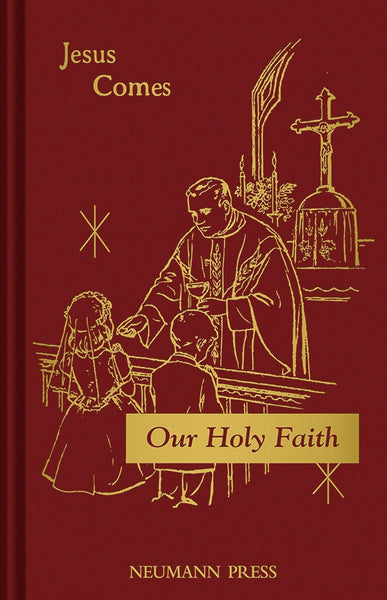 Our Holy Faith 2 Jesus Comes - St. Benedict's Catholic Store