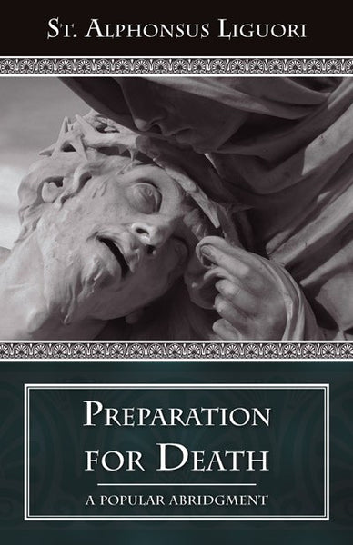 Preparation for Death - St. Benedict's Catholic Store