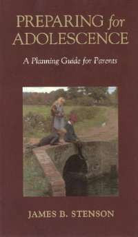 Preparing for Adolescence: A Planning Guide for Parents - St. Benedict's Catholic Store