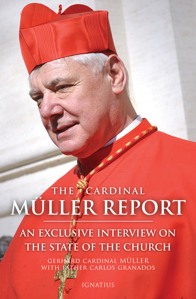The Cardinal MŸller Report - St. Benedict's Catholic Store