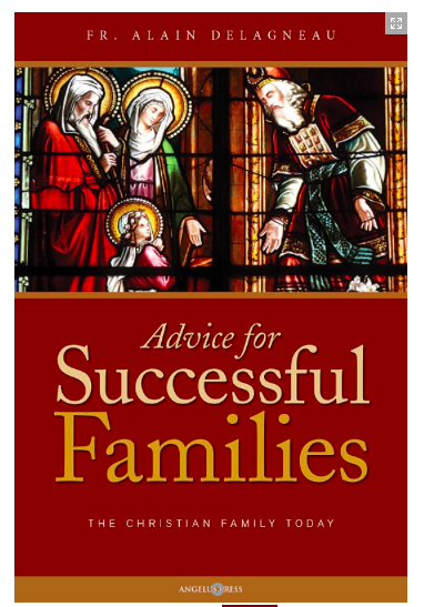 Advice for Successful Families - St. Benedict's Catholic Store