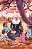 St Katharine Drexel Friend of the Oppressed - St. Benedict's Catholic Store