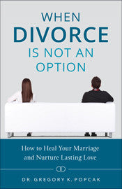 When Divorce Is Not An Option - St. Benedict's Catholic Store