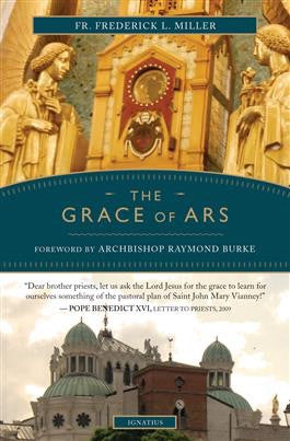 Grace of Ars - St. Benedict's Catholic Store