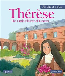 Therese: The Little Flower of Lisieux - St. Benedict's Catholic Store
