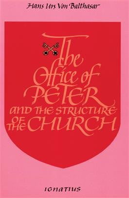 The Office of Peter and the Structure of the Church - St. Benedict's Catholic Store