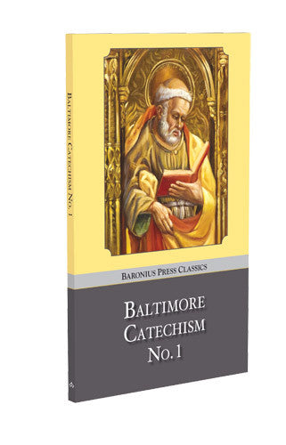 Baltimore Catechism No. 1 Hardcover - St. Benedict's Catholic Store