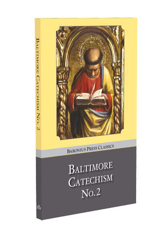 Baltimore Catechism No. 2 Hardcover - St. Benedict's Catholic Store