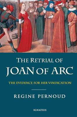 The Retrial of Joan of Arc - St. Benedict's Catholic Store