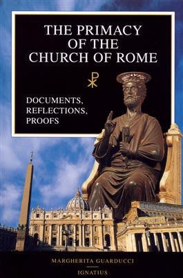 The Primacy of the Church of Rome - St. Benedict's Catholic Store