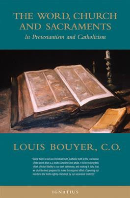 The Word, Church and Sacraments - St. Benedict's Catholic Store