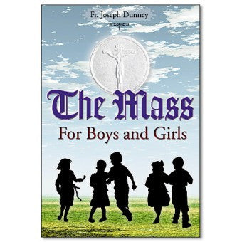 The Mass for Boys & Girls - St. Benedict's Catholic Store