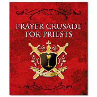 Prayer Crusade for Priests - St. Benedict's Catholic Store