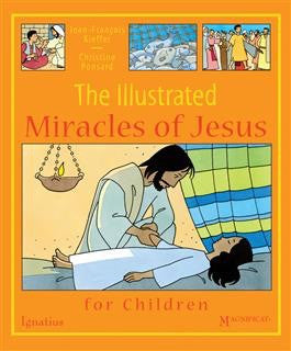 The Illustrated Miracles of Jesus - St. Benedict's Catholic Store