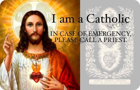 """I am a Catholic: In Case of Emergency, Please Call a Priest"" Wallet Card - St. Benedict's Catholic Store"