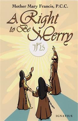 Right to Be Merry - St. Benedict's Catholic Store