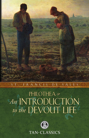 Introduction to the Devout Life - St. Benedict's Catholic Store