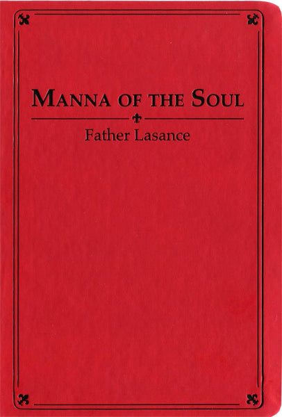 Manna of the Soul: Large Print Prayerbook by Father Lasance - St. Benedict's Catholic Store