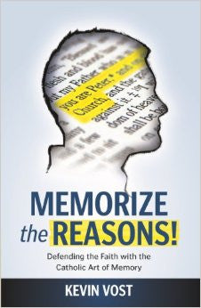 Memorize the Reasons - St. Benedict's Catholic Store