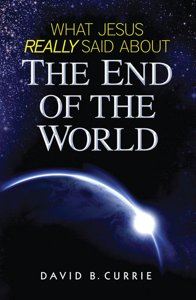 What Jesus Really Said About The End of the World - St. Benedict's Catholic Store