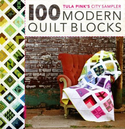 Interweave Tula Pink's City Sampler 100 Modern Quilt Blocks V8200