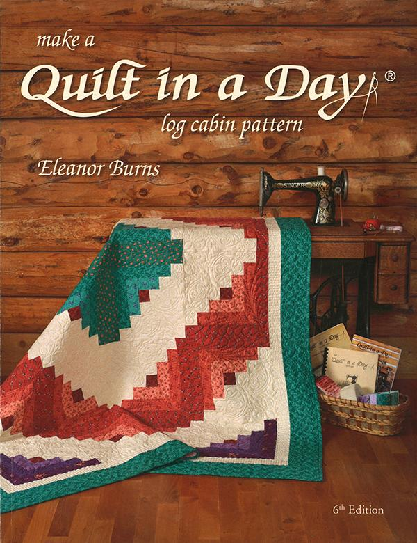Quilt In A Day Log Cabin Pattern 6th Edition by Eleanor Burns 1094QD