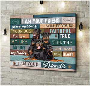 Zalooo I Am Your Friend Rottweiler Wall Art Canvas