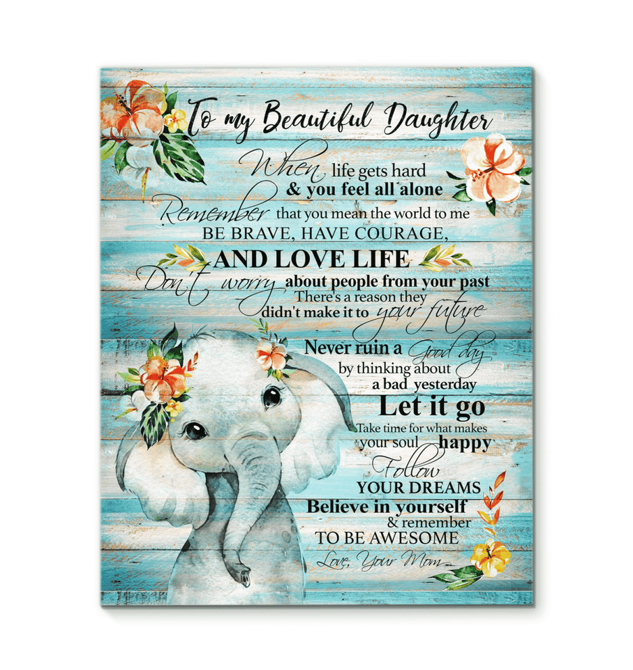 CANVAS ELEPHANT To my Daughter (Mom) Remember to be awesome