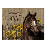Canvas Horse Always Stay Humble & Kind