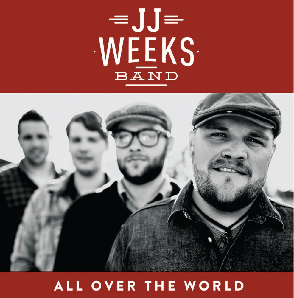 JJ Weeks Band All Over the World CD