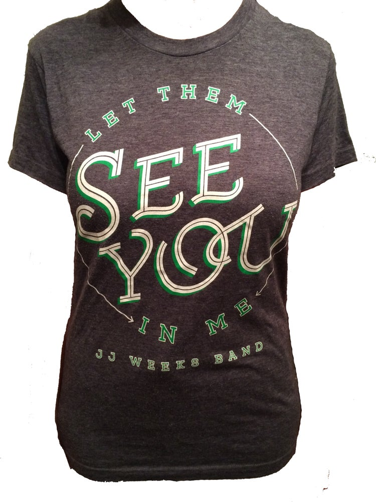 Copy of Let Them See You In Me T-Shirt black