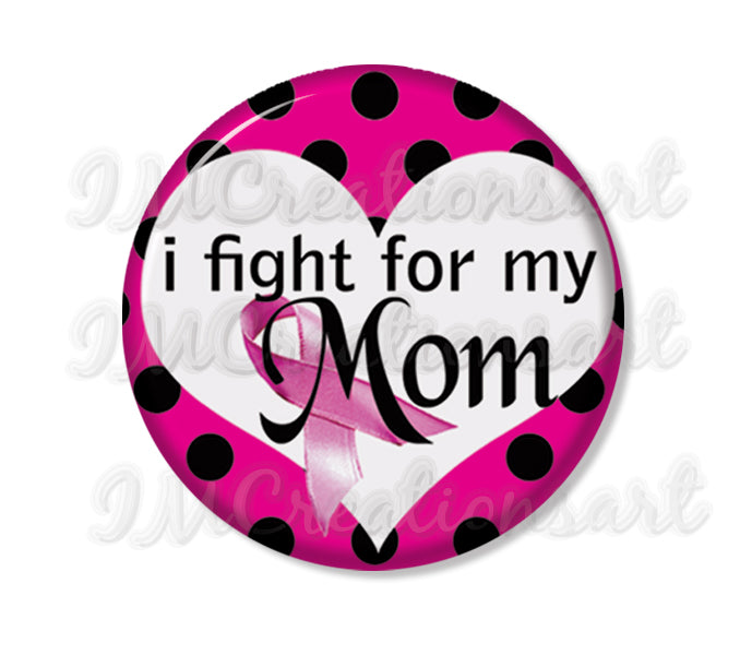 I Fight For My Mom