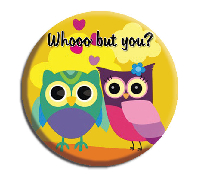 Whooo But You Owls