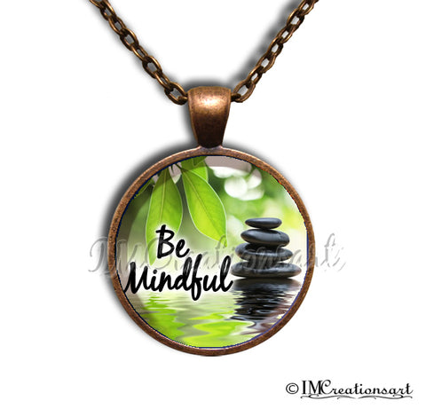 Be Mindful Find Your Zen