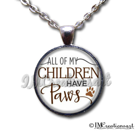 All Of My Children Have Paws