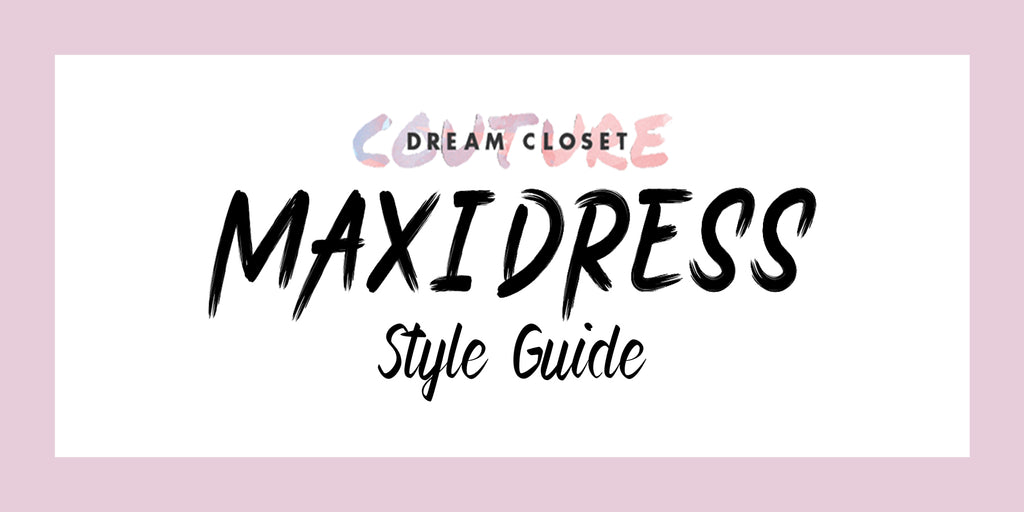 How to Style a Maxi Dress for Every Season